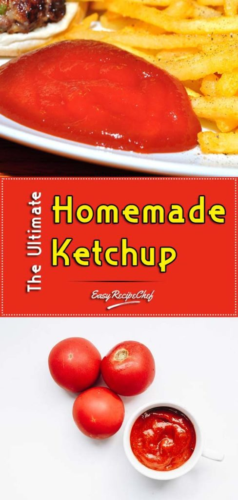 The Ultimate Homemade Ketchup