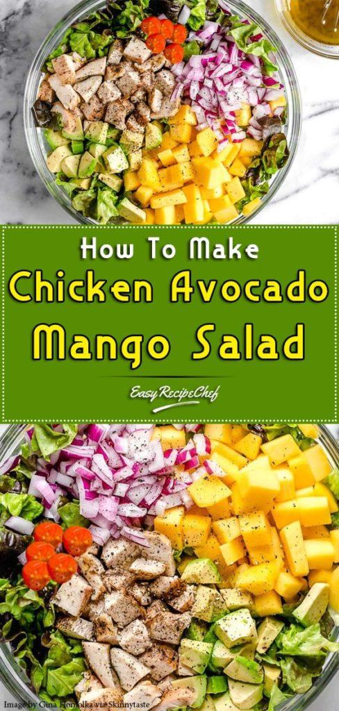 How To Make Chicken Avocado Mango Salad